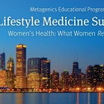 Metagenics announces Lifestyle Medicine Summit on woman's health
