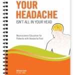 New patient education resources released on the neuroscience of headache pain