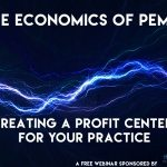Full Access: The economics of PEMF: Creating a profit center for your practice