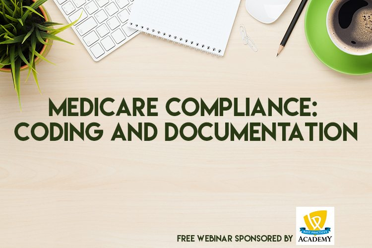 Learn about medicare documentation and coding in this webinar about medicare compliance