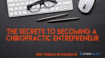 The Secrets to Becoming a Thriving Chiropractic Entrepreneur