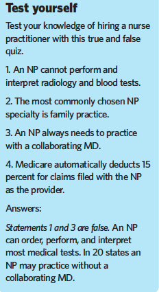 Your practice could benefit from adding a nurse practitioner
