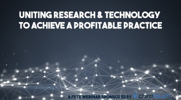 Uniting Research & Technology to Achieve a Profitable Practice