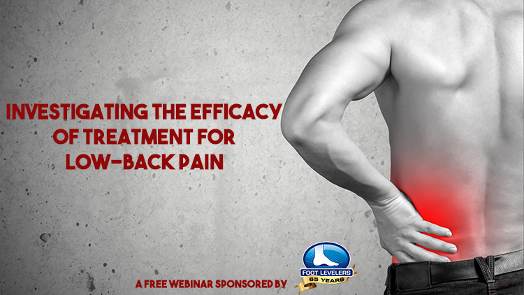 Watch this low back pain webinar sponsored by Foot Levelers