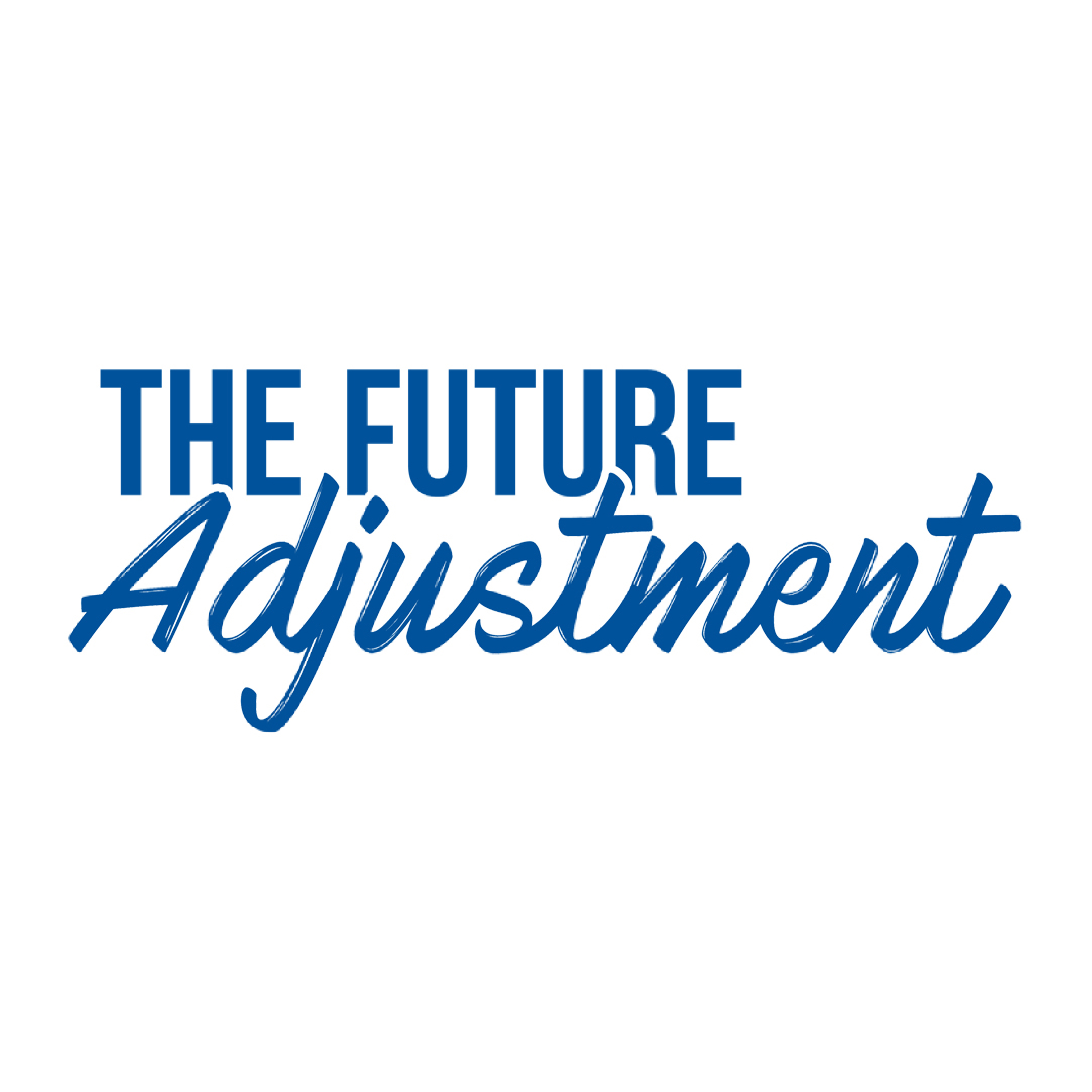 the future adjustment a chiropractic podcast