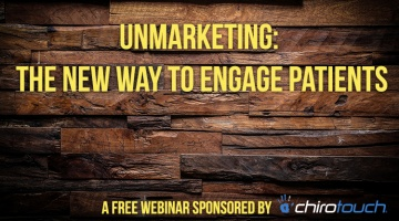 UnMarketing: The New Way to Engage Patients