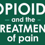 [Infographic] Opioids and the Treatment of Pain