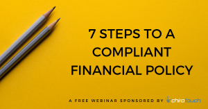 7 Steps to a Compliant Financial Policy
