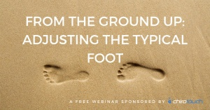 From The Ground Up: Adjusting The Typical Foot