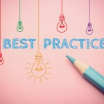Best practices for new practitioners