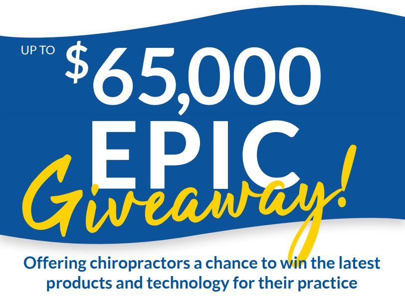 Doctors of chiropractic can still enter the free drawing for the $65,000 Epic Giveaway, offering a chance to win the latest products and technology for their practice, until the close of entries on Aug. 16, 2019.
