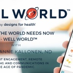 What the World Needs Now – Well World by Designs for Health
