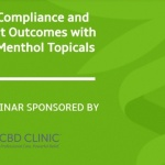 Improve Compliance and Treatment Outcomes with CBD and Menthol Topicals Webinar Full Version
