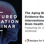 The Aging Brain: Evidence-Based Interventions for Brain Health