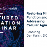Restoring Mitochondrial Function and Addressing Cellular Aging